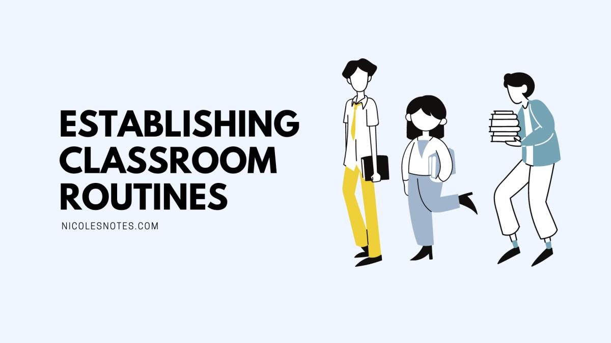 Establishing Classroom Routines