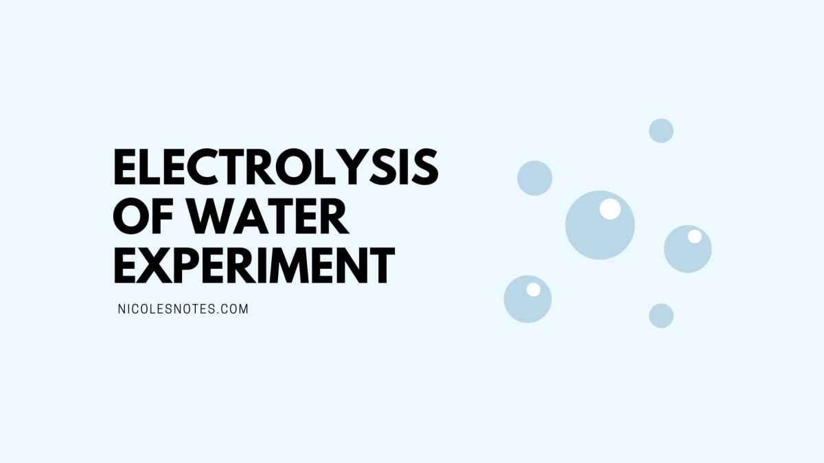 Electrolysis of WaterEXPERIMENT
