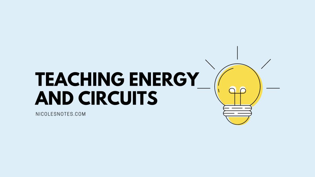 Teaching Energy andCircuits