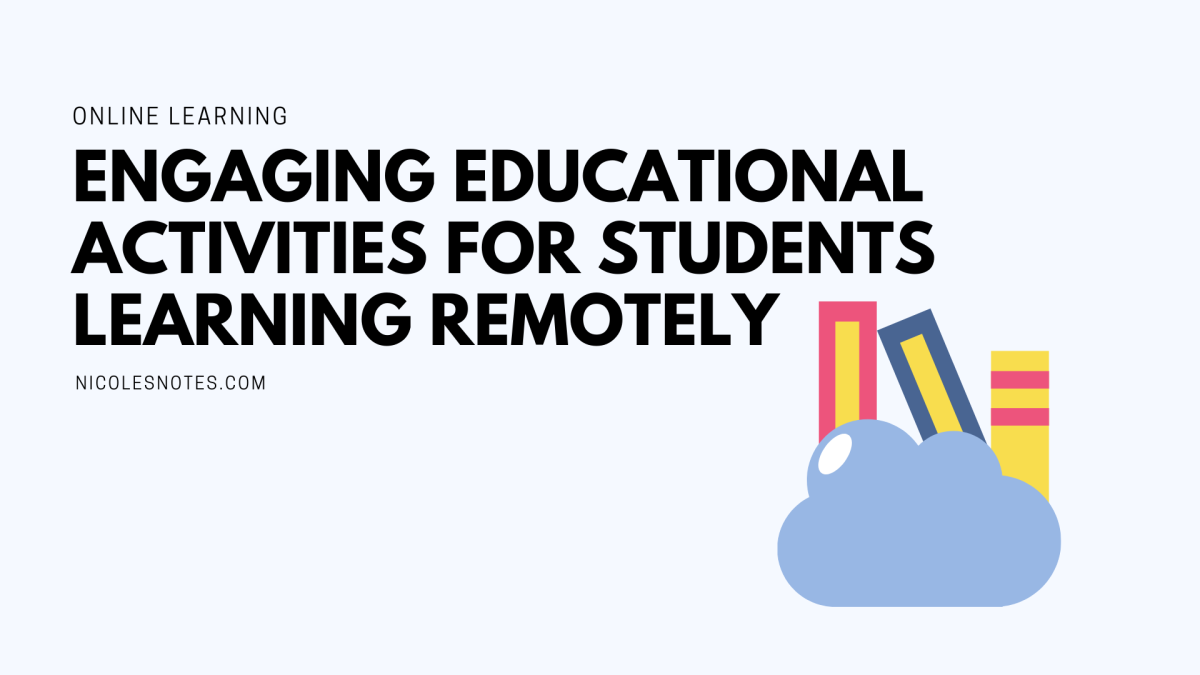 Engaging educational activities for students learning remotely #COVID-19